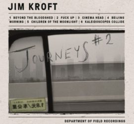 Jim Kroft Journeys #2 EP Kritik Rezension