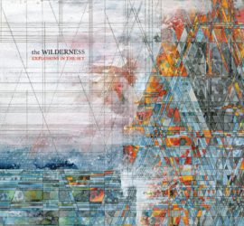 Explosions In The Sky The Wilderness Albumkritik Rezension