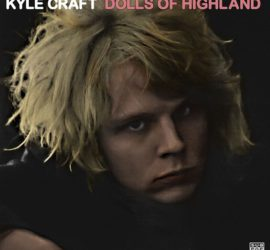 Dolls Of Highland Kyle Craft Kritik Rezension