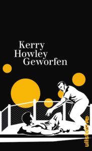 Kerry Howley Geworfen Kritik Rezension