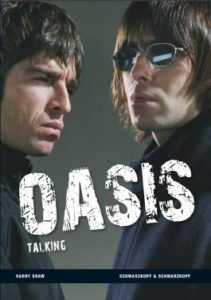 Oasis Talking Harry Shaw Kritik Rezension
