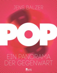 Pop Jens Balzer Kritik Rezension
