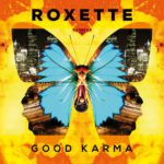 Roxette Good Karma Kritik Rezension