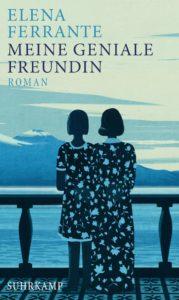 Meine geniale Freundin Elena Ferrante Kritik Rezension
