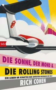 Rich Cohen Die Sonne, der Mond & die Rolling Stones Kritik Rezension