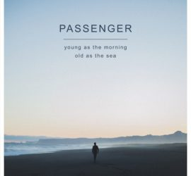 Young As The Morning, Old As The Sea Passenger Kritik Rezension