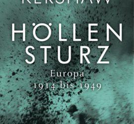 Ian Kershaw Höllensturz Kritik Rezension