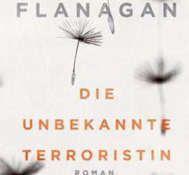 Richard Flanagan Die unbekannte Terroristin Kritik Rezension