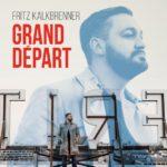 Grand Depart Fritz Kalkbrenner Kritik Rezension