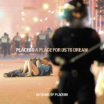Placebo A Place For Us To Dream Kritik Rezension