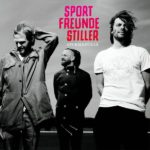 Sturm & Stille Sportfreunde Stiller Kritik Rezension