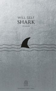 Shark Will Self Rezension Kritik