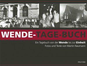 Wende-Tage-Buch Martin Naumann Kritik Rezension