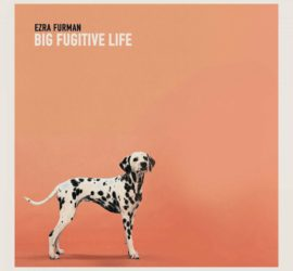 Ezra Furman Big Fugitive Life Kritik Rezension