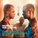 The Heavy Entertainment Show Robbie Williams Kritik Rezension