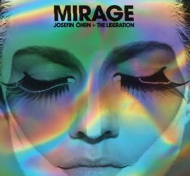 Josefin Öhrn + The Liberation Mirage Kritik Rezension