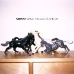 Once The Lights Are On Chinah Rezension Kritik
