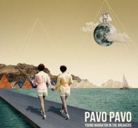 Pavo Pavo Young Narrator In The Breakers Kritik Rezension
