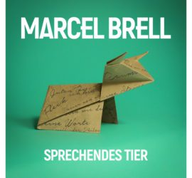 Marcel Brell Sprechendes Tier Kritik Rezension