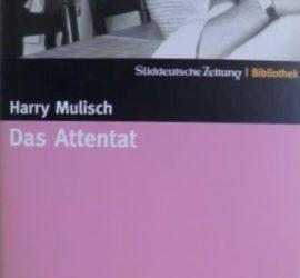 Das Attentat Harry Mulisch Kritik Rezension
