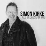 Simon Kirke All Because Of You Kritik Rezension