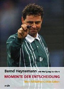 Momente der Entscheidung Bernd Heynemann Kritik Rezension