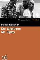 Der talentierte Mr. Ripley Patricia Highsmith Kritik Rezension