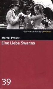 Eine Liebe Swanns Marcel Proust Kritik Rezension