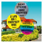 Home Counties Saint Etienne Kritik Rezension