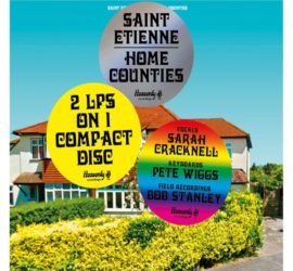 Home Counties Saint Etienne Kritik Rezension