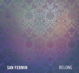 Belong San Fermin Kritik Rezension