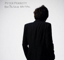 Peter Perrett How The West Was Won Kritik Rezension
