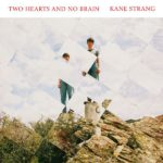 Two Hearts And No Brain Kane Strang Kritik Rezension
