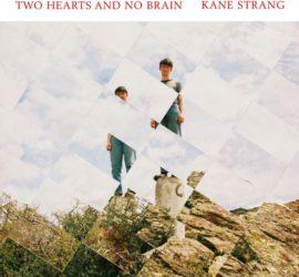 Two Hearts And No Brain Kane Strang Kritik Rezension