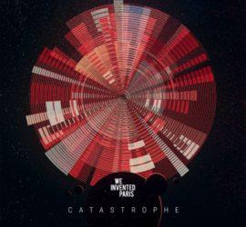 Catastrophe We Invented Paris Kritik Rezension