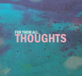 For Them All Thoughts Kritik Rezension