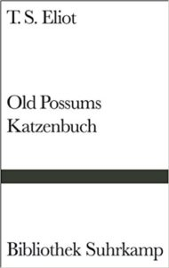 Old Possums Katzenbuch T.S. Eliot Rezension Kritik