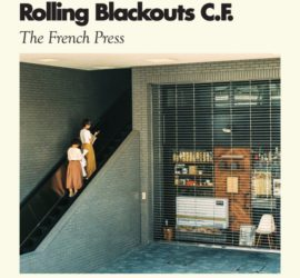 The French Press Rolling Blackouts Coastal Fever EP Kritik Rezension