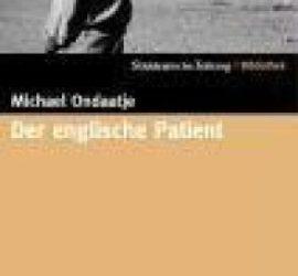 Der englische Patient Michael Ondaatje Kritik Rezension