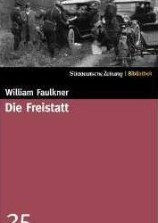 William Faulkner Die Freistatt Kritik Rezension