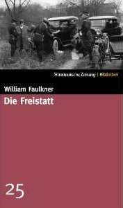 William Faulkner Die Freistatt Kritik Rezension