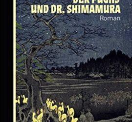 Der Fuchs und Dr. Shimamura Christine Wunnicke Rezension Kritik