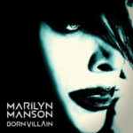 Marilyn Manson Born Villain Review Kritik