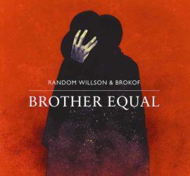 Random Willson & Brokof Brother Equal Kritik Rezension