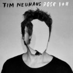 Pose I + II Tim Neuhaus Kritik Rezension