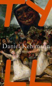 Daniel Kehlmann Tyll Rezension Kritik