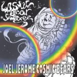 Cosmic Bear Jamboree Joel Jerome Kritik Rezension