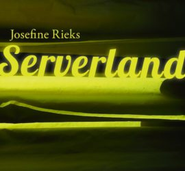 Serverland Josefine Rieks Rezension Kritik