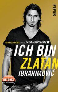 Zlatan Ibrahimovic Ich bin Zlatan Buchkritik Rezension