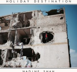 Nadine Shah Holiday Destination Kritik Rezension